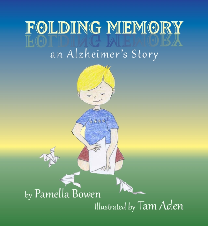 Click to order Folding Memory -- An Alzheimer's Story